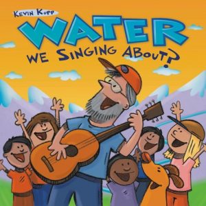 water-we-singing-about